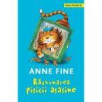 Razbunarea pisicii asasine ( Editura: Paralela 45, Autor: Anne Fine ISBN 978-973-47-2901-2 )