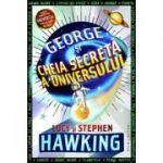 George si cheia secreta a Universului ( Editura: Humanitas, Autori: Stephen Hawking, Lucy Hawking ISBN 9789735061135 )
