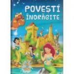 Povesti indragite (Editura: Flamingo Junior, ISBN 978-606-8555-32-4)