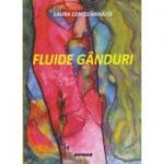 Fluide ganduri(Editura: Sitech Autor: Laura Cercel-Mihaita ISBN 978-606-6791-3)