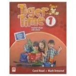 Tiger Time 1 Student 's Book with eBook ( Editura: Macmillan, Autor: Carol Read, Mark Ormerod ISBN 978-1-786-32963-9 )