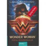 Wonder Woman. Fiica razboiului ( Editura: Young Art, Autor: Leigh Bardugo ISBN 9786068811727)
