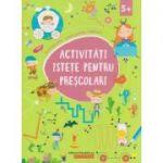 Activitati istete pentru prescolari 5+ ( Editura: Paralela 45, Autor: *** ISBN 978-973-47-2932-6 )