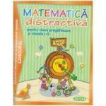 Matematica distractiva pentru clasa pregatitoare si clasele I-II (Editura: Sigma ISBN 978-973-649-869-5)