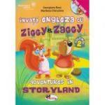 Invata engleza cu Ziggy & Zaggy. Adventures in Storyland, volumul 2 (contine DVD) ( Editura: Aramis, Autori: Georgiana Bose, Marilena Chirculete ISBN 978-606-706-280-9)