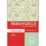 Matematica cls 5-8 MEMORATOR. Algebra, geometrie ( Editura: Booklet, Autor: Felicia Sandulescu ISBN 9786065906556 )