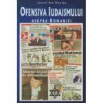 Ofensiva Iudaismului asupra Romaniei. Razboiul nevazut II ( Editura: Carpathia Rex, Autor: Cornel-Dan Niculae ISBN 978-606-93261-5-2)