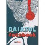 Baiatul de pe Facebook ( Editura: Booklet, Autor: Jessica Park ISBN 978-606-590-780-5)