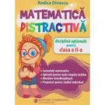 Matematica distractiva clasa a 2 a (Editura: Carminis, Autor: Rodiuca Dinescu ISBN 978-973-123-386-4)
