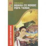 Moara cu noroc - Popa Tanda ( editura: Astro, autor: Ioan Slavici ISBN 9786069231128 )