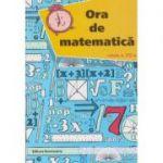 Ora de matematica pentru clasa a 7 a ( Editura: Nominatrix, Autor: Petre Nachila ISBN 978-606-8873-20-6 )