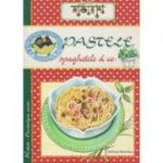 Pastele, spaghetele&co (Editura: Nomina ISBN 978-606-535-806-5)