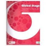 Global Stage Teacher's Book 5 ( Editura: Macmillan, Autor: Michelle Worgan ISBN 978-1-380-00258-7)