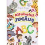 Alfabetul jucaus(Editura: Aramis, Autor: manuela Dinescu ISBN 978-606-706-645-6)