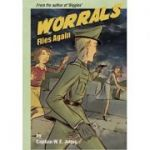 Worrals Flies Again ( Editura: IndieBooks/Books Outlet, Autor: W. E. Johns ISBN 9781908041111)