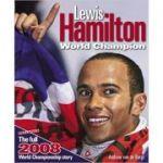 Lewis Hamilton ( Editura: J H Haynes & Co Ltd/Books Outlet, Autor: Andrew van de Burgt ISBN 9781844256990 )