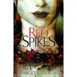 Red Spikes ( Editura: Definitions/Books Outlet, Autor: Margo Langan ISBN 9781862304512 )