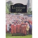 Llandaff 2000 (Archive Photographs: Images of Wales) ( Editura: Tempus Publishing/Books Outlet, Autor: Llandaff Society ISBN 9780752416007 )