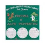 Din lumea celor care nu cuvanta/ Fricosul si alte povestiri(Editura: Carta Atlas, Autor: Emil Garleanu ISBN 978-606-8911-35-9)