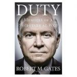 Duty: Memoirs of a Secretary at War ( Editura: W H Allen/Books Outlet, Autor: Robert M. Gates ISBN 9780753555538 )