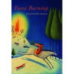 Enna Burning ( Editura: Bloomsbury/Books Outlet, Autor: Shannon Hale ISBN 9780747570691 )