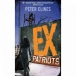 Ex-Ptriots ( Editura: Del Rey/Books Outlet, Autor: Peter Clines ISBN 9780091953638 )