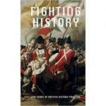 Fighting History (Editura: Pluto Press/Books Outlet, Autori: M. G. Sullivan, Clare Barlow, Mark Salber Philip, Dexter Dalwood ISBN 9781849763585 )