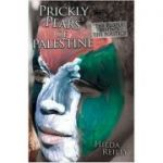 Prickly Pears of Palestine ( Editura: Eye Books/Books Outlet, Autor: Hilda Reilly ISBN 9781903070529 )