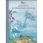Strumfii si dragonul lacului (Editura: Art ISBN 978-606-788-599-6)