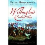 Wellington's Smallest Victory ( Editura: Gardners Books/Books Outlet, Autor: Peter Hofschroer ISBN 9780571217694 )
