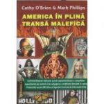 America in plina transa malefica(Editura: Shambala, Autor(i): Cathy O'Brien, Mark Phillips ISBN 978-606-918-030-3)