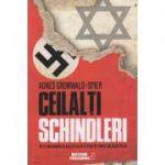 Ceilalti Schindleri (Editura: Meteor Press, Autor: Agnes Grunwald-Spier ISBN 9786069101223)