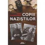 Copiii nazistilor(Editura: Meteor Press, Autor: Tania Crasnianski ISBN 9786069100844)
