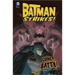 Going... Batty! (Batman Strikes!) ( Editura: Raintree/Books Outlet, Autor: Bill Matheny ISBN 9781406279627 )