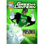 Prisoner of the Ring (Green Lantern ( Editura: Capstone Press/Books Outlet, Autor: Scott Sonneborn ISBN 9781406236743 )