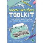 The Novel-writer's Toolkit ( Editura: David&Charles/Books Outlet, Autor: Caroline Taggart ISBN 9781446300503 )