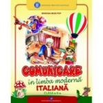 Comunicare in limba italiana, clasa a II-a (Editura: Didactica si Pedagogica, Autor: Mariana Mion Pop ISBN 9786063109874)