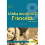 Limba modernă 2 Franceză – caiet de lucru pentru clasa a VIII-a FR067 ( Editura: Booklet, Autor(i): Gina Belabed, Claudia Dobre, Diana Ionescu ISBN 9786065908697)