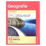Geografie – Bacalaureat, 62 de teste complete LC146 ( Editura: Booklet, Autor(i): Cristina Moldovan, Angela Farcas ISBN 9786065908680)