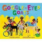 The Goggle-Eyed Goats ( Editura: Andersen Press/Books Outlet, Autori: Stephen Davies, Christopher Corr ISBN 9781849393126)