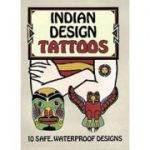 Indian Design Tattoos (Dover Tattoos) ( Editura: Dover Publications/Books Outlet, Autor: Peter Linenthal ISBN 9780486292502)