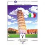 Limba moderna italiana. Manual pentru clasa a V-a (Editura: Didactica si Pedagogica, Autori: Georgeta Liliana Carabela, Mihaela Manea Busuioc ISBN 9786063112171)