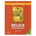 Religie Cultul Ortodox Manual pentru clasa a VIII-a ( Editura: Akademos Art, Autori: Cristian Alexa, Mirela Sova ISBN 9786060000433 )