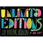 Unlimited Editions: 20 Instant Iron-On Decals ( Editura: Chronicle Books/Books Outlet, Autor: Mike Perry ISBN 9781452106984)