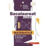 Bacalaureat 2021. Matematică M_ştiinţele-naturii, M_tehnologic (Editura: Paralela 45, Autori: Mihai Monea, Steluta Monea, Ioan Serdean ISBN 978-973-47-3279-1)