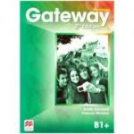 Gateway Workbook, 2nd Edition, B1+ ( Editura: Macmillan, Autori: Annie Cornford, Frances Watkins ISBN 978-0-230-47094-1)