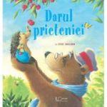 Darul prieteniei (Editura: Univers Enciclopedic, Autor: Steve Smallman ISBN 978-606-704-760-8)