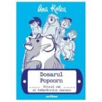 Dosarul Popcorn #1: Primul caz al Detectivilor Aerieni (Editura: Arthur, Autor: Ana Rotea ISBN 9786067998702)