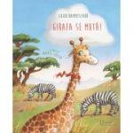 Girafa se muta! ( Editura: Univers Enciclopedic, Autor: Guido Hammesfahr ISBN 9786067046137)