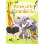 Marea cartea a animalelor (Usborne) ( Editura: Univers Enciclopedic, Autor: Hazel Maskell ISBN 9786067045710)